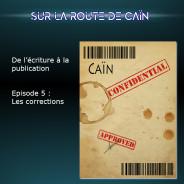 Sur la route de Caïn – Ep5