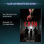 Sur la route de Caïn – Ep 12