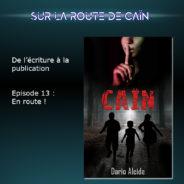 Sur la route de Caïn – Ep 13